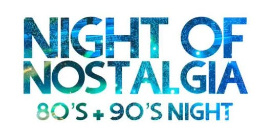 Night of Nostalgia