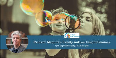 Richard Maguire's Family Autism Insight Seminar