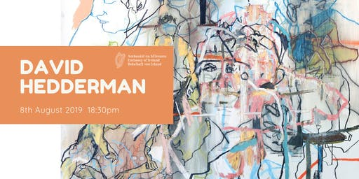 David Hedderman- Exhibition Opening