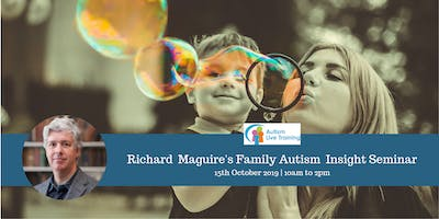 Richard Maguire's Family Autism Insight Seminar