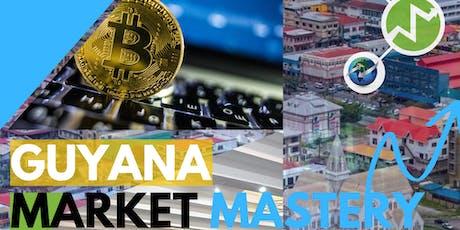 Guyana Market Mastery | iMarketsLive tickets