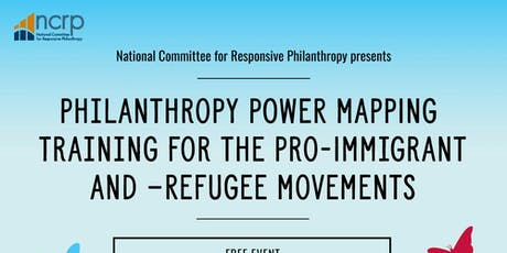 Philanthropy Power Mapping Training for the Pro-Immigrant and -Refugee Movement tickets