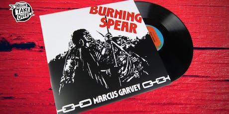 RTO Listening Sessions: Burning Spear's 'Marcus Garvey' tickets