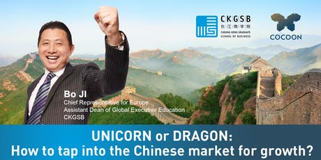 Unicorn or Dragon: How to tap into the Chinese market for growth? tickets