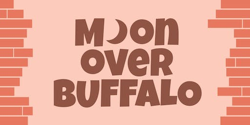 Moon Over Buffalo - Opening Nt with Refreshments - Friday Nov 15, 2019