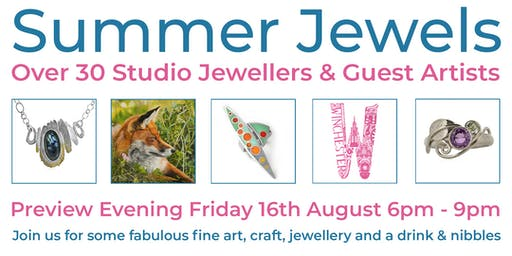 PREVIEW EVENING - Summer Jewels & Guest Artists at the Nutshell