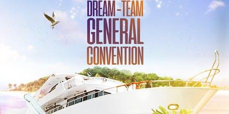Annual Dream Team General Convention tickets