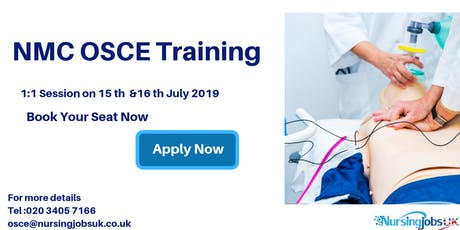 NMC OSCE (Objective Structured Clinical Examination) Training 1 to 1 Course July 2019 tickets
