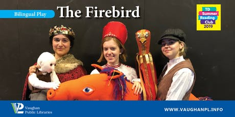 Bilingual Play: The Firebird at the Pierre Berton Resource Library tickets