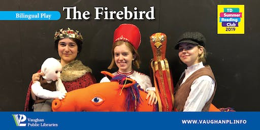 Bilingual Play: The Firebird at the Pierre Berton Resource Library