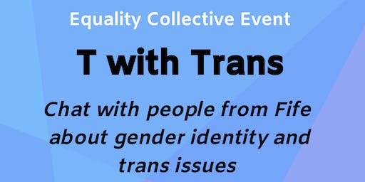 Equality Collective - T with Trans