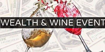 Wealth & Wine Mixer