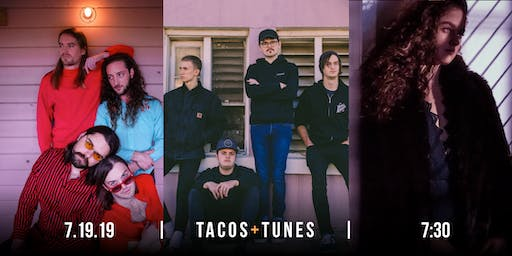 Tacos and Tunes: July Show