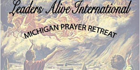Leaders Alive Michigan Men's Prayer Retreat tickets