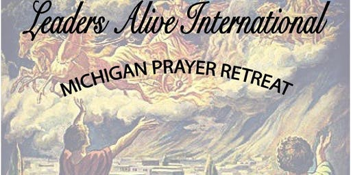 Leaders Alive Michigan Men's Prayer Retreat