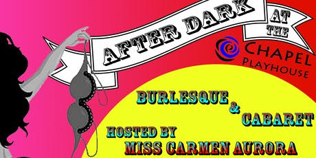 The After  Dark Burlesque & Cabaret tickets