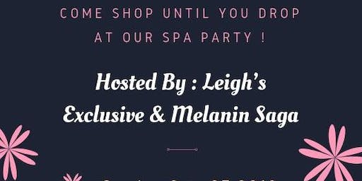 Spa Party With Leigh's  Exclusive & Melanin Saga