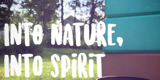Into Nature, Into Spirit
