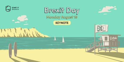 19/08 Planning for Brexit as a CEO #BREXITday #keynote #startit@KBSEA