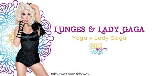 Lunges & Lady Gaga: Yoga + Lady Gaga