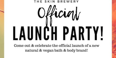 The Skin Brewery Official Launch Party! tickets