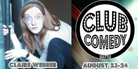 Claire Webber Saturday 8:00PM 8/24 tickets