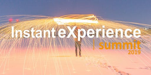 Instant eXperience® Summit 2019