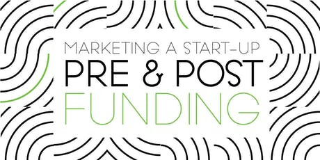 Marketing a start-up - Pre and Post Funding billets