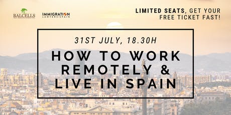 HOW TO WORK REMOTELY & LIVE IN SPAIN - Become a Digital Nomad tickets