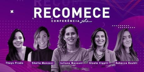 Conferência SHE 2019: Recomece ingressos