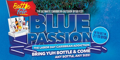 "BOTTLE FETE DALLAS - ""BLUE PASSION"" tickets"