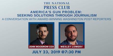 America's Gun Problem: Seeking Solutions Through Journalism tickets
