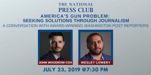 America's Gun Problem: Seeking Solutions Through Journalism