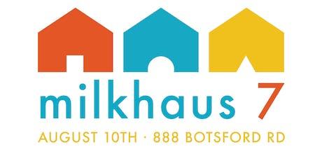 milkhaus 7 tickets