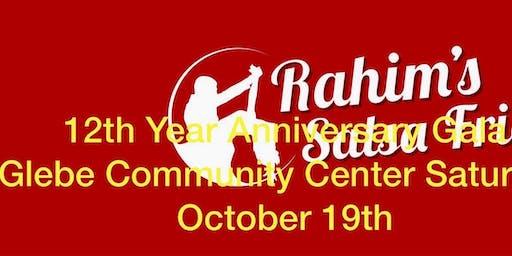 RAHIM SALSA FRIDAY 12TH YEAR ANNIVERSARY GALA SATURDAY OCTOBER 19TH