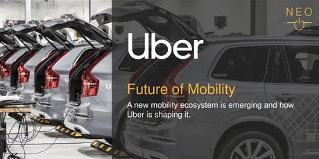NEO Keynote - Uber: Future of Mobility billets