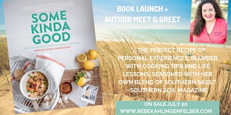 Book Launch for Some Kinda Good by Rebekah Lingenfelser tickets