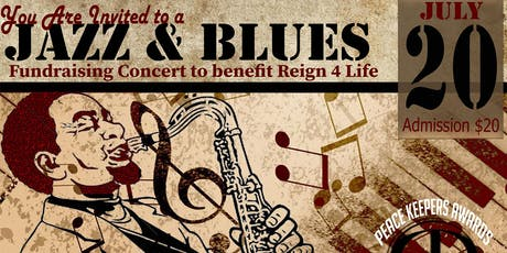 Jazz and Blues Fundraiser for Reign 4 Life  tickets