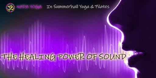 Nada Yoga &  the healing power of sound