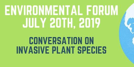 Conversation on Invasive Plant Species - July 2019 Environmental Forum
