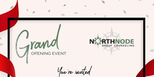 NorthNode Group Counseling Grand Opening