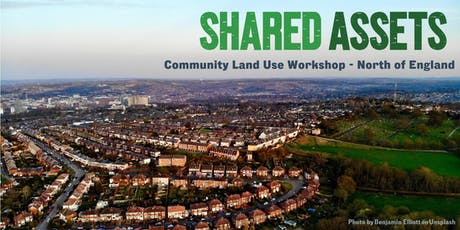 Community Land Use Workshop - North of England tickets