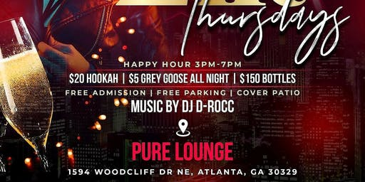 ATL's #1 THRUSDAY NIGHT Celebrity Event!  THERAPY THURSDAYS!. Every THURSDAY @ PURE! All new upscale LOUNGE! -FREE Entry - FREE Parking - $7 Drinks & $20 Hookas all night! RSVP NOW (SWIRL)