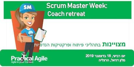 Scrum Master week: Coach retreat - December 18th, 2019 tickets