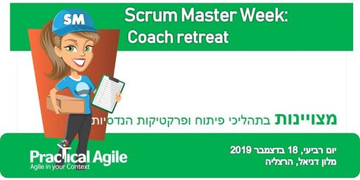 Scrum Master week: Coach retreat - December 18th, 2019