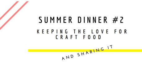 SUMMER DINNER #2 tickets