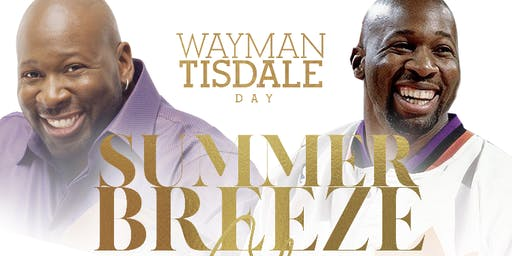 Wayman Tisdale Day Summer Breeze Gala