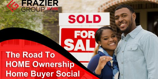 The Road To Home Ownership-Home Buyer Social