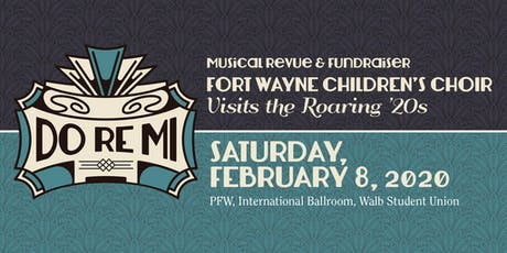 Do Re Mi - Musical Revue & Fundraiser - Visits the Roaring '20s! tickets