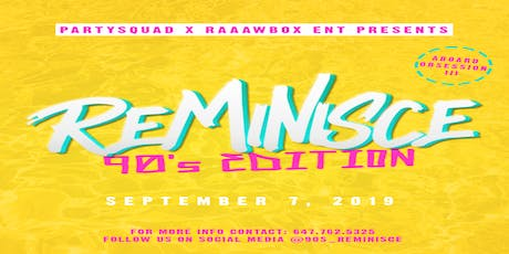 Reminisce 90's EDITION tickets